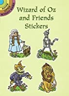 Wizard of Oz and Friends Stickers (Dover…