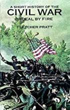 A Short History of the Civil War: Ordeal by…