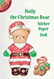 Green, Yuko: Holly the Christmas Bear: Sticker Paper Doll