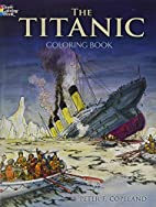 The Titanic Coloring Book (Dover History…