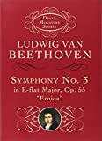Beethoven, Ludwig Van: Symphony No. 3 in E-Flat Major, Op. 55 &quot;Eroica&quot;