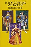 Norris, Herbert: Tudor Costume and Fashion