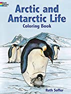 Arctic and Antarctic Life Coloring Book by…