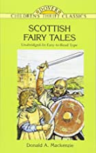 Scottish Fairy Tales by Donald A. Mackenzie