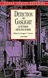 Greene, Douglas G.: Detection by Gaslight