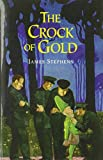 Stephens, James: The Crock of Gold