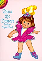 Dina the Dancer Sticker Paper Doll (Dover…