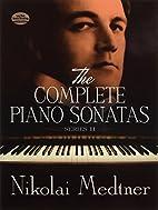 The Complete Piano Sonatas Vol. 2 by Nikolai…