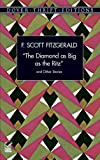 Fitzgerald, F. Scott: The Diamond As Big As the Ritz&quot; and Other Stories