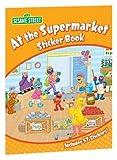 Sesame Street: Sesame Street At the Supermarket Sticker Book (Sesame Street Stickers) (English and English Edition)