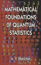 Mathematical Foundations of Quantum…