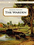 Anthony Trollope: The Warden (Dover Thrift Editions)