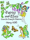 Noble, Marty: Fairies and Elves Iron-on Transfer Patterns (Iron-On Transfers)
