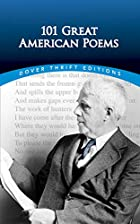 101 Great American Poems by American Poetry…