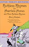 Graham, Harry: Ruthless Rhymes for Heartless Homes and More Ruthless Rhymes