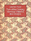 Moser, Koloman: Turn-Of-The-Century Viennese Patterns and Designs