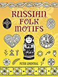 Linenthal, Peter: Russian Folk Motifs
