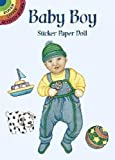 Noble, Marty: Baby Boy Sticker Paper Doll (Dover Little Activity Books Paper Dolls)
