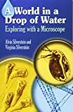 Silverstein, Alvin: A World in a Drop of Water: Exploring With a Microscope
