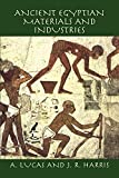 Harris, J. R.: Ancient Egyptian Materials and Industries
