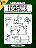 Green, John: Ready-to-Use Illustrations of Horses: 150 Different Copyright-Free Designs (Clip Art (Dover))