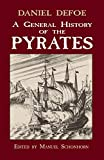 Defoe, Daniel: A General History of Pyrates