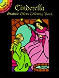 Noble, Marty: Cinderella Stained Glass Coloring Book (Dover Little Activity Books)