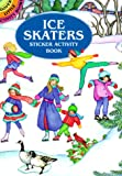 Noble, Marty: Ice Skaters Sticker Activity Book (Dover Little Activity Books)