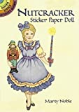 Noble, Marty: Nutcracker Sticker Paper Doll (Dover Little Activity Books Paper Dolls)