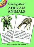 Sy Barlowe: Learning About African Animals (Dover Little Activity Books)
