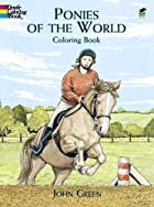 Ponies of the World Coloring Book by John…
