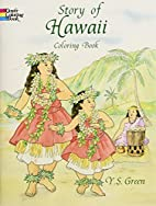 Story of Hawaii Coloring Book by Y. S. Green