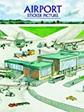 Petruccio, Steven James: Airport Sticker Picture (Sticker Picture Books)