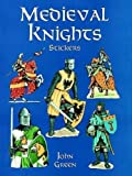 Green, John: Medieval Knights Stickers (Dover Stickers)
