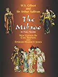W. S. Gilbert: The Mikado in Full Score (Dover Music Scores)