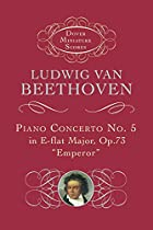 Piano Concerto No. 5 in E-flat Major: Op. 73…