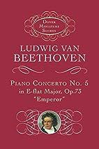 Piano Concerto No. 5 in E-flat Major: Op. 73…