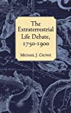 Crowe, Michael: Extraterrestrial Life Debate, 1750-1900