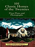 Harris, McHenry &amp; Baker Co: 101 Classic Homes of the Twenties: Floor Plans and Photographs