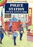 Steven James Petruccio: Police Station Sticker Activity Book (Dover Little Activity Books)