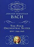 Bach, Johann Sebastian: The Four Orchestral Suites (Dover Miniature Music Scores)