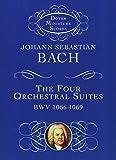 Bach, Johann Sebastian: The Four Orchestral Suites (Dover Miniature Music Scores)