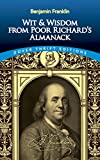 Franklin, Benjamin: Wit and Wisdom From Poor Richard's Almanack