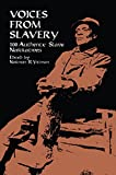 Yetman, Norman R.: Voices from Slavery: 100 Authentic Slave Narratives