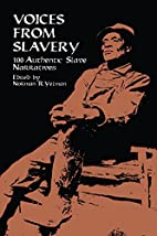 Voices from Slavery: 100 Authentic Slave…