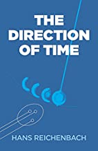 The Direction of Time by Hans Reichenbach