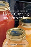 United States Dept. of Agriculture: Complete Guide to Home Canning and Preserving