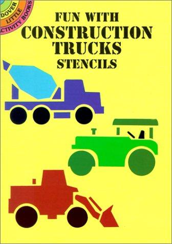 fun-with-construction-trucks-stencils-dover-stencils