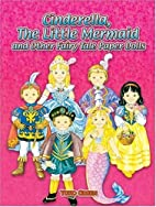 Cinderella, the Little Mermaid and Other…