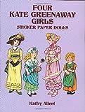 Allert, Kathy: Four Kate Greenaway Girls Sticker Paper Dolls (Dover Paper Dolls)